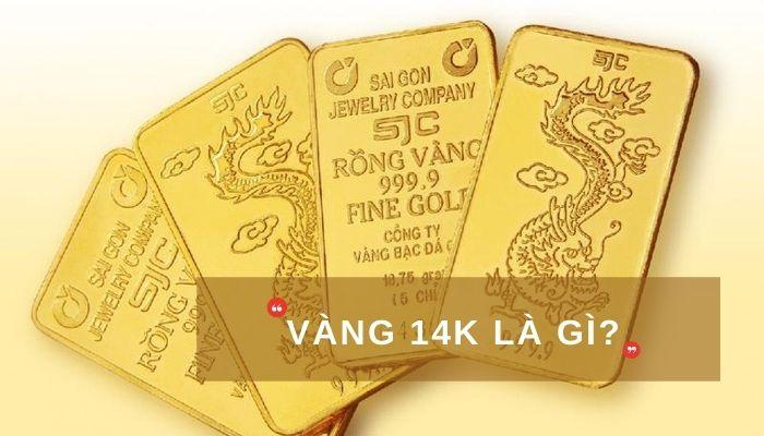 vàng 14K là gì